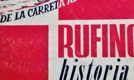 De la Carreta al Brillante, Rufino, historia de una ciudad