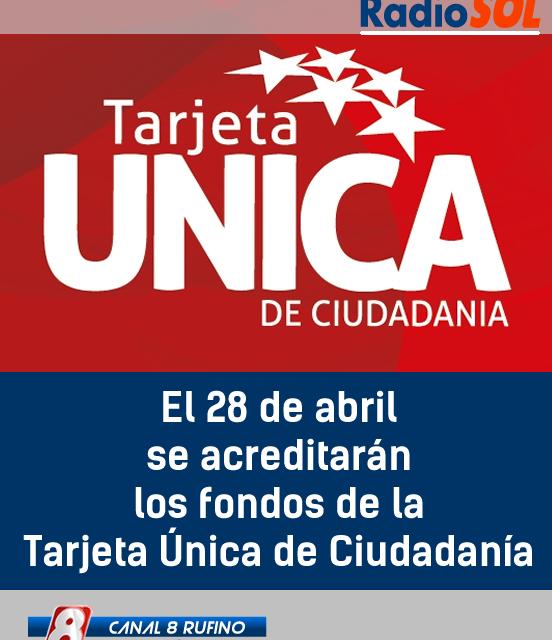 El 28 de abril se acreditarán los fondos de la Tarjeta Única de Ciudadanía