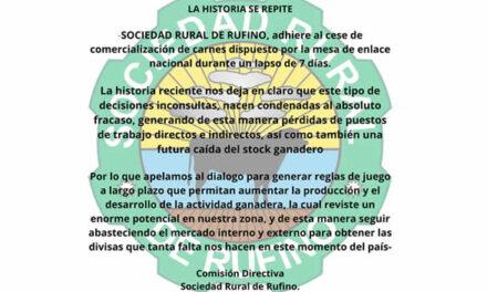 La Sociedad Rural de Rufino adhiere al cese de comercialización de carnes dispuesto por la Mesa de Enlace